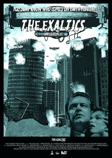 THE EXALTICS - Irresistible (LAST KNOWN TRAJECTORY)