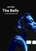JEFF MILLS - The Bells: 10th Anniversary  (AXIS)