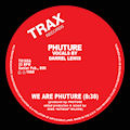 PHUTURE - We Are Phuture  (TRAX)