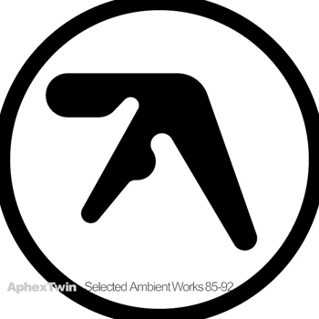 APHEX TWIN - Selected Ambient Works 85-92  (R&S/APOLLO)