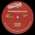 JACKMASTER HATER - Your Mind (Passion)/Acid Dreams (Ron Hardy edits)  (WAREHOUSE BOX TRACKS)