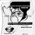JAMAL MOSS - Sample/Pattern/Freeform Series 2.0: Box Muzic House Not House Vol 1  (MUZIQUE/MATHEMATICS)