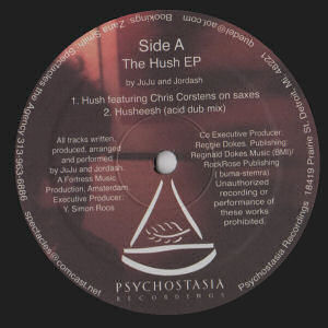 JUJU & JORDASH - The Hush EP  (PSYCHOSTASIA RECORDINGS)