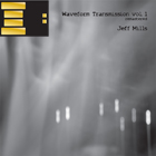 JEFF MILLS - Waveform Transmission Vol 1 [Special Remastered Commemorative USB card limited edition]  (AXIS)