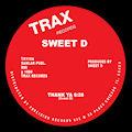 SWEET D - Thank Ya  (TRAX)