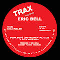 ERIC BELL - Your Love  (TRAX)