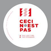 CECI N'EST PAS - The Last Time  (ELECTRONIC EMERGENCIES)