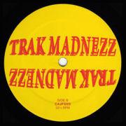 V.A. - Trak Madnezz II  (CLONE JACK FOR DAZE)