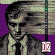 B12 - Mindbender  (FIRESCOPE/B12 RECORDS)