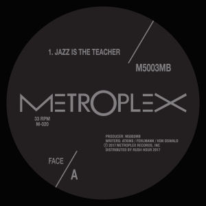 M500 & 3MB - Jazz Is the Teacher  (METROPLEX)