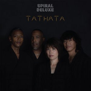 SPIRAL DELUXE - Tathata  (AXIS)