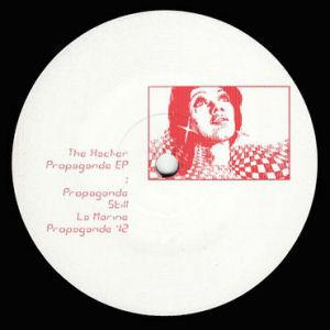 THE HACKER - Propaganda EP  (STILLEBEN)