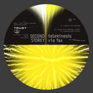 SECOND STOREY – Telekinesis via Fax  (TRUST)