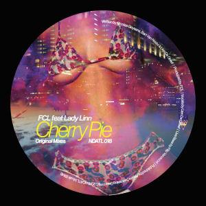 FCL feat LADY LINN - Cherry Pie  (NDATL Muzik)