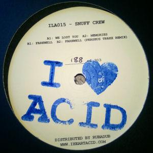 SNUFF CREW - I Love Acid #15  (I Love ACID)