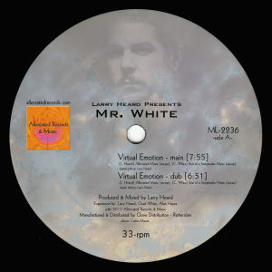 LARRY HEARD presents MR WHITE - Virtual Emotion/Supernova  (ALLEVIATED RECORDS)