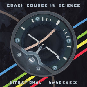 CRASH COURSE IN SCIENCE - Situational Awareness EP  (ELECTRONIC EMERGENCIES)