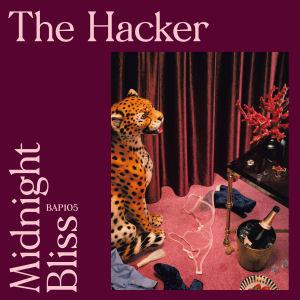 THE HACKER - Midnight Bliss  (BORDELLO A PARIGI)