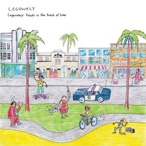 LEGOWELT - Legendary Freaks in the Trash of Time  (CLONE WEST COAST SERIES)