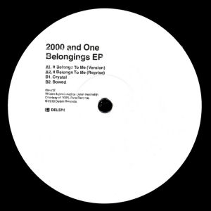 2000 AND ONE - Belongings  EP  (DELSIN)