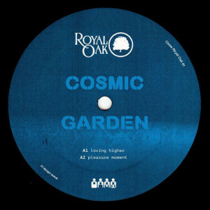 COSMIC GARDEN - Pleasure Moment  (CLONE ROYAL OAK)