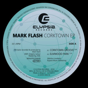 MARK FLASH - Corktown EP  (ELYPSIA)