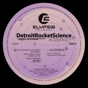 DetroitRocketScience - Acidspace EP  (ELYPSIA)