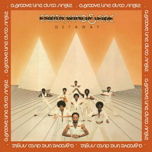 EARTH, WIND & FIRE - Getaway  (GROOVE LINE)