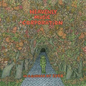 HEAVENLY MUSIC CORPORATION - In a Garden of Eden  (ASTRAL INDUSTRIES)