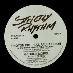 PHOTON INC feat PAULA BRION - Generate Power / GEORGE MOREL - Let's Groove  (STRICTLY RHYTHM)