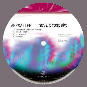 VERSALIFE - Nova Prospekt  (TRUST)