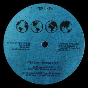 T&K CREW - Memory Child  (BALKAN VINYL)