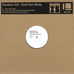 Random XS - Give Your Body  (DELSIN)