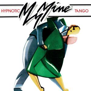 MY MINE - Hypnotic Tango  (DARK ENTRIES)