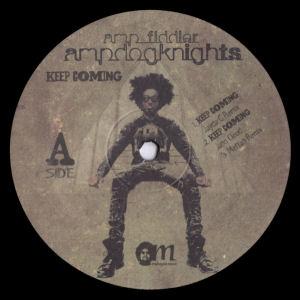 AMP FIDDLER'S AMP DOG KNIGHTS - Keep Coming w/ Jayda G Remix  (MAHOGANI MUSIC)
