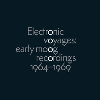 V.A. - Electronic Voyages: Early Moog Recordings 1964-1969 (Waveshaper Media)