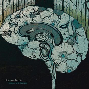 STEVEN RUTTER - Science and Neurosis  (FIRESCOPE/B12 RECORDS)