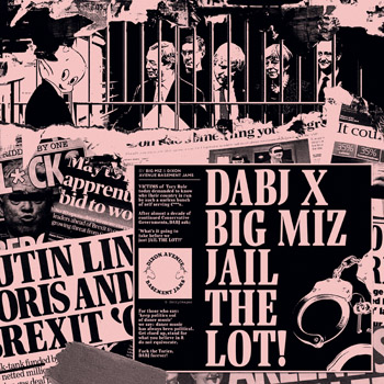 DABJ x BIG MIZ - Jail the Lot  (DIXON AVENUE BASEMENT JAMS)