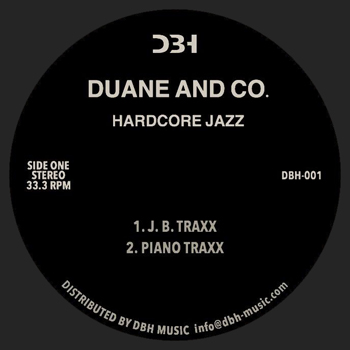 DUANE & CO. - Hardcore Jazz  (DBH MUSIC)