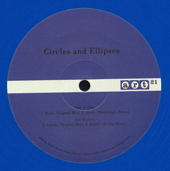 CIRCLES & ELLIPSES - Opala/Impala EP w/Morphology & As One Remixes  (APPLIED RHYTHMIC TECHNOLOGY)