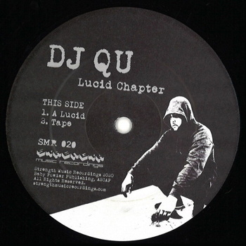 DJ QU - Lucid Chapter  (STRENGTH MUSIC RECORDINGS)
