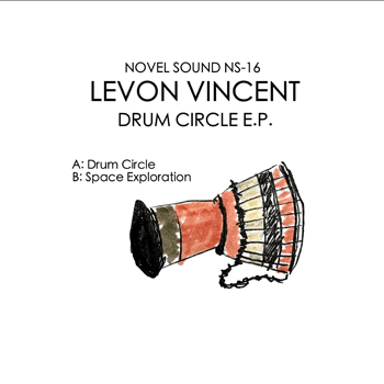 LEVON VINCENT - Drum Circle  (NOVEL SOUND)
