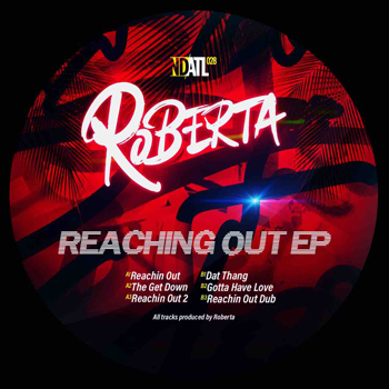 ROBERTA - Reaching Out  (NDATL Muzik)