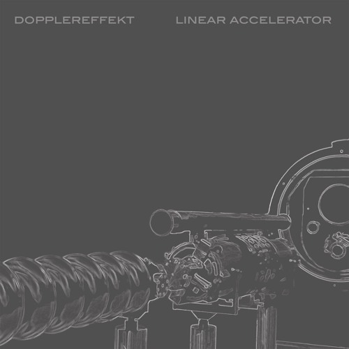DOPPLEREFFEKT - Linear Accelerator  (WeMe Records)