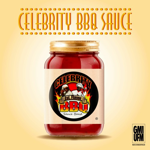 CELEBRITY BBQ SAUCE BAND - Celebrity BBQ Sauce  (MAHOGANI MUSIC)
