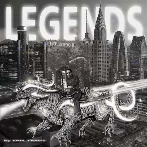 ERIK TRAVIS - Legends  (F.A.C.T.)