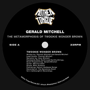 Gerald Mitchell - The Metamorphosis of Twookie Wonder Brown  (MOTHER TONGUE)