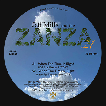 Jeff Mills and the Zanza 21 - When the Time Is Right  (AXIS)