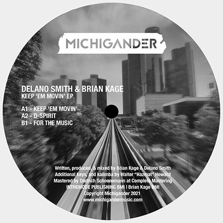 Delano Smith & Brian Kage - Keep 'em Movin' EP  (MICHIGANDER)