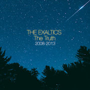 THE EXALTICS - The Truth 2008 � 2013  (SOLAR ONE MUSIC)